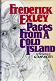 Pages From a Cold Island (0394494407) by Exley, Frederick