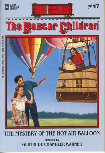 The Mystery of the Hot Air Balloon (Boxcar Children)