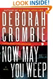 Now May You Weep (Duncan Kincaid / Gemma James Book 9)