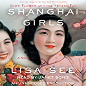 Shanghai Girls: A Novel | [Lisa See]