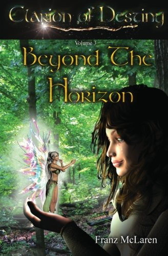 Clarion of Destiny: Beyond the Horizon