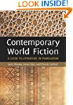 Contemporary World Fiction: A Guide t...