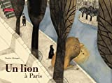 img - for Un Lion a Paris (French Edition) book / textbook / text book