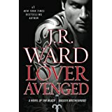 Lover Avenged (Black Dagger Brotherhood, Book 7) ~ J. R. Ward
