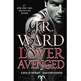 Lover Avenged (Black Dagger Brotherhood, Book 7) ~ J. R. Ward
