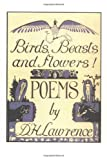 Birds, Beasts and Flowers!: Poems (A Black Sparrow Book)