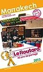 Le Routard Marrakech 2013