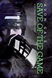 img - for Save of the Game (Scoring Chances) book / textbook / text book
