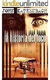 La historia del loco  (B DE BOOKS)