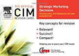 img - for CIM Revision Card: Strategic Marketing Decisions (Official CIM Revision Cards) book / textbook / text book