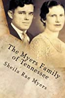 The Myers Family of Tennessee