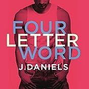 Four Letter Word | J. Daniels