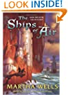 The Ships of Air (The Fall of Ile-Rien, Book 2)