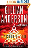 A Vision of Fire: A Novel