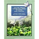 Guía del parque natural de la Sierra de Castril: flora y vegetación (Tierras del Sur)