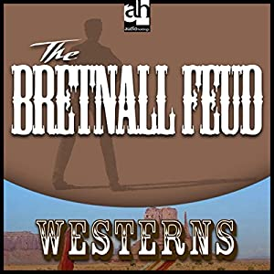 The Bretnall Feud Audiobook