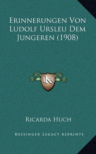 Erinnerungen Von Ludolf Ursleu Dem Jungeren (1908)