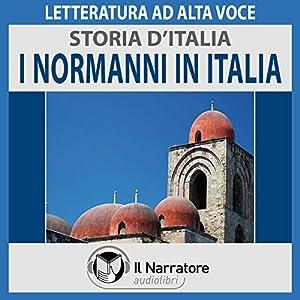 I Normanni in Italia (Storia d'Italia 19) Audiobook