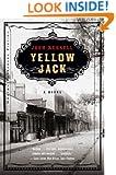 Yellow Jack: A Novel