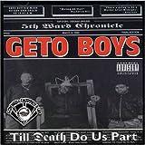 echange, troc Geto Boys - Death Do Us Part