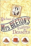 The Best of Mrs Beeton's Puddings & Desserts