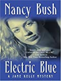 Electric Blue (0786293993) by Bush, Nancy