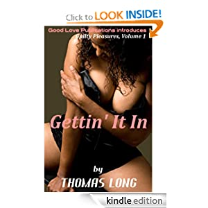 Gettin' It In (Guilty Pleasures)
