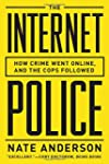 The Internet Police: How Crime Went O...