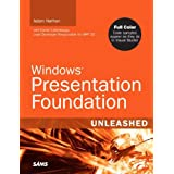 Windows Presentation Foundation Unleashed (WPF)by Adam Nathan