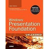 Windows Presentation Foundation Unleashed (WPF)by Adam Nathan