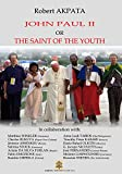 img - for John Paul II or the Saint of the youth book / textbook / text book