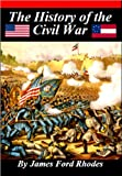 img - for History of the Civil War, 1861 - 1865 [Illustrated] book / textbook / text book