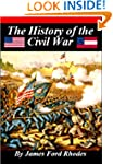 History of the Civil War, 1861 - 1865...