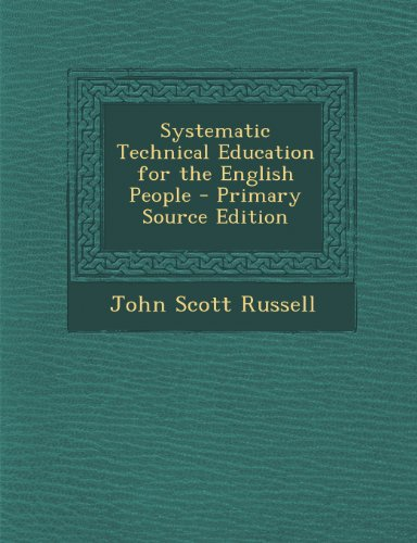 Systematic Technical Education for the English People