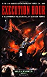 img - for Execution Hour (Warhammer 40,000 Novels) book / textbook / text book