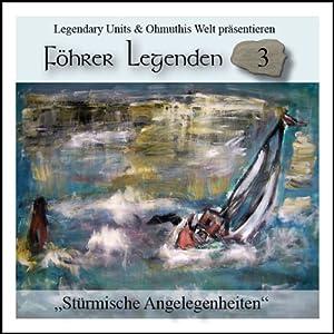 Stürmische Angelegenheiten (Föhrer Legenden 3) Hörbuch