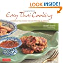 Easy Thai Cooking: 75 Family-style Dishes You can Prepare in Minutes