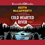Cold Hearted River | Keith McCafferty