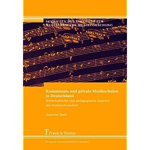 Kommunale und private Musikschulen in Deutschland: Wirtschaftliche und pädagogische Aspekte der Mus