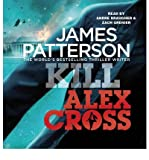img - for Kill Alex Cross: (Alex Cross 18) (Alex Cross) (CD-Audio) - Common book / textbook / text book