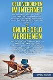 Geld verdienen im Internet/Online Geld verdienen: (Bundle). Wie Sie mit Amazon FBA und Kindle zwischen 3000 und 10000 Euro passives Einkommen ... für Schritt Anleitung zur Selbstständigkeit