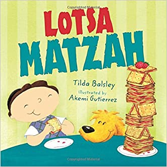Lotsa Matzah (Passover) (Very First Board Books) written by Tilda Balsley