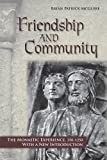 img - for Friendship and Community: The Monastic Experience, 350-1250 book / textbook / text book