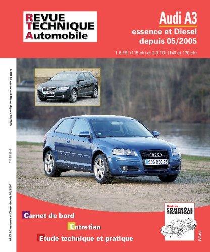 Revue Technique B715 ETAI Audi A3 Essence/Diesel à partir de 2005