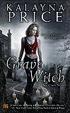 Grave Witch (Alex Craft)