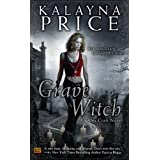 Grave Witch: An Alex Craft Novelby Kalayna Price