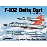 Image of F-102 Delta Dagger in action - Aircraft No. 199