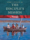The Disciple's Mission (Masterlife 4)