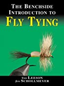 The Benchside Introduction to Fly Tying: Ted Leeson, Jim Schollmeyer: 9781571883698: Amazon.com: Books