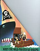 When Pirates Sail (Pop-Up Book) by Kees…